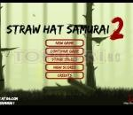 Самурай с шапка 2 Straw Hat Samurai 2